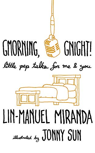 Gmorning, Gnight!: Little Pep Talks for Me & You from Headline