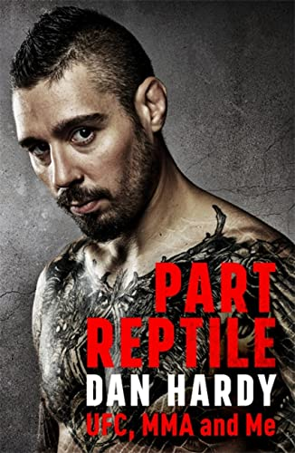 Part Reptile: UFC, MMA and Me from Headline