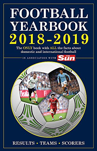 The Football Yearbook 2018-2019 in association with The Sun from Headline