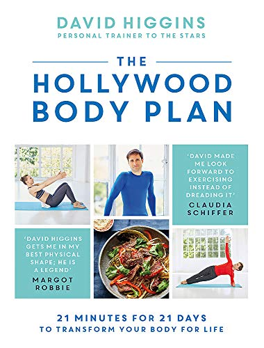 The Hollywood Body Plan: 21 Minutes for 21 Days to Transform Your Body For Life from Headline