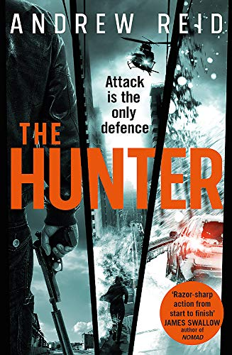 The Hunter: the gripping thriller that should 'should give Lee Child a few sleepless nights' from Headline