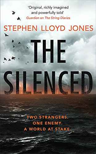 The Silenced: Two strangers. One enemy. A world at stake. from Headline