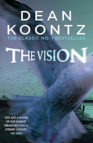 The Vision: A gripping thriller of spine-tingling suspense from Headline