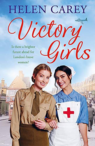 Victory Girls (Lavender Road 6): A touching saga about London's brave women of World War Two from Headline