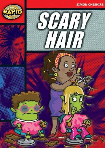 Rapid Reading: Scary Hair (Stage 5, Level 5A) (RAPID SERIES 1) from Heinemann