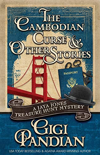 The Cambodian Curse and Other Stories: A Jaya Jones Treasure Hunt Mystery Collection (A Jaya Jones Treasure Hunt Short Story Collection) from Henery Press