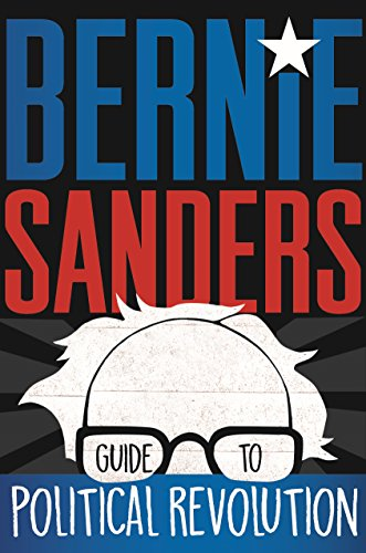 Bernie Sanders Guide to Political Revolution from Henry Holt & Company