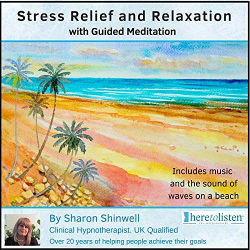 Relaxation and Stress Relief with Guided Imagery CD. The spoken voice of Sharon Shinwell along with sounds of nature and relaxing music all carefully combined to reduce stress and aid relaxation. from Here To Listen Ltd CDs and Downloads