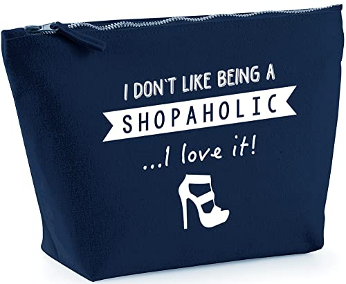 Hippowarehouse I Don't Like Being A Shopaholic.I Love It! printed make up cosmetic wash bag 18x19x9cm from Hippowarehouse