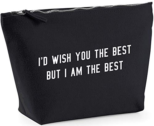 Hippowarehouse I'd wish you the best but I am the best printed make up cosmetic wash bag 18x19x9cm from Hippowarehouse