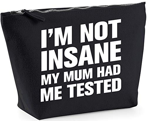 Hippowarehouse I'm not insane my mum had me tested printed make up cosmetic wash bag 18x19x9cm from Hippowarehouse