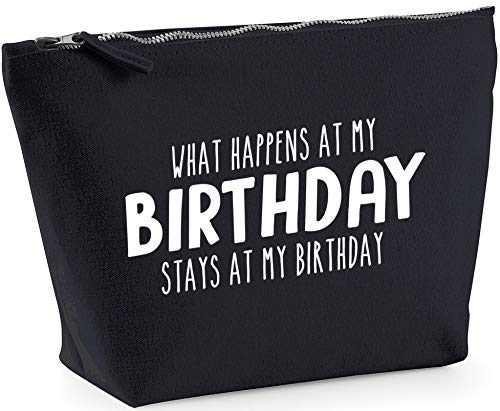Hippowarehouse What happens at my birthday stays at my birthday printed make up cosmetic wash bag 18x19x9cm from Hippowarehouse