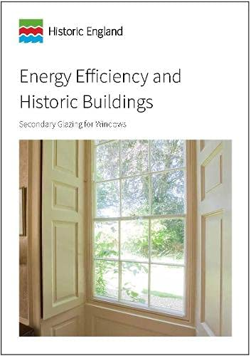 Energy Efficiency and Historic Buildings: Secondary Glazing for Windows from Historic England