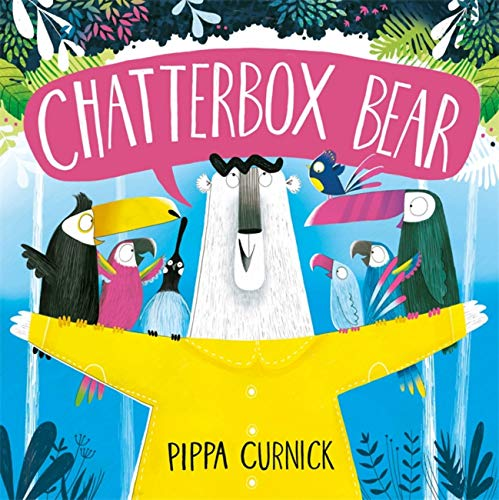 Chatterbox Bear from Hodder Children's Books