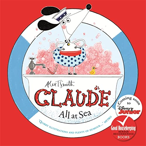 Claude All at Sea: A picture book from Hodder Children's Books