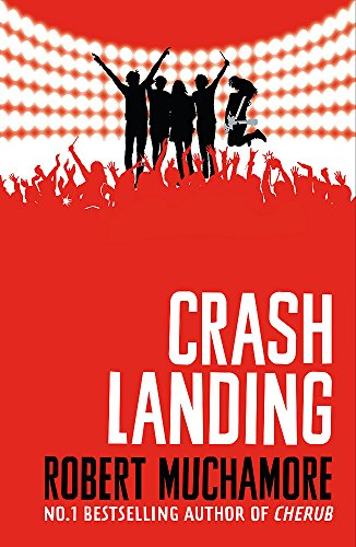 Crash Landing: Book 4 (Rock War) from Hodder Children's Books