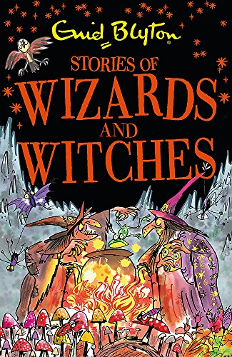 Stories of Wizards and Witches: Contains 25 classic Blyton Tales (Bumper Short Story Collections) from Hodder Children's Books