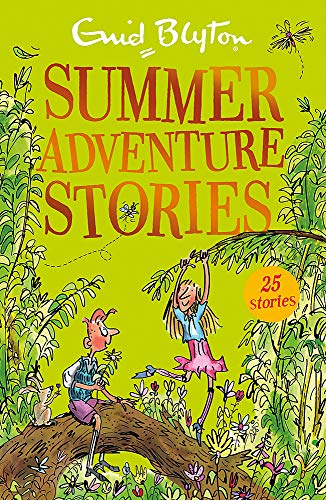 Summer Adventure Stories: Contains 25 classic tales (Bumper Short Story Collections) from Hodder Children's Books