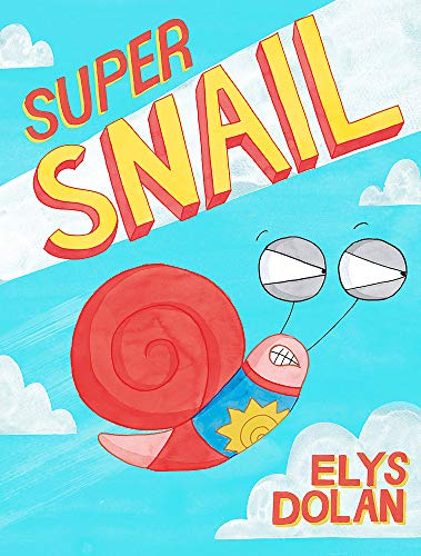 Super Snail from Hodder Children's Books