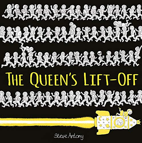 The Queen's Lift-Off (The Queen Collection) from Hodder Children's Books