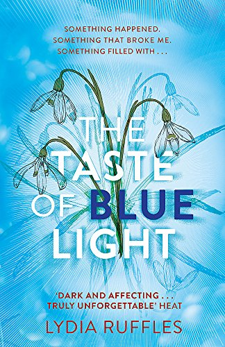 The Taste of Blue Light from Hodder Children's Books