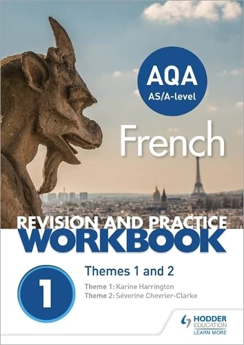 AQA A-level French Revision and Practice Workbook: Themes 1 and 2 from Hodder Education