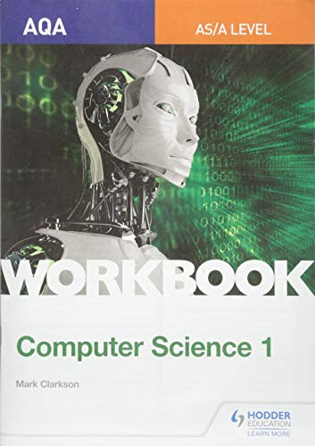 AQA AS/A-level Computer Science Workbook 1 from Hodder Education