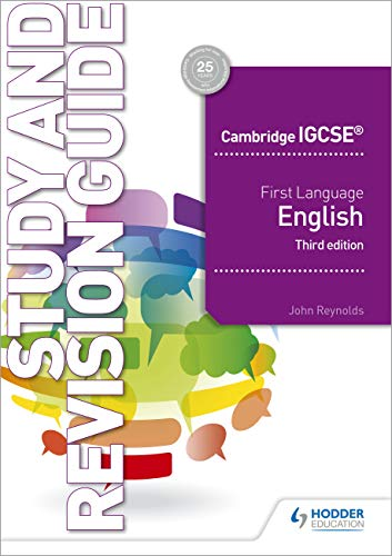 Cambridge IGCSE First Language English Study and Revision Guide 3rd edition from Hodder Education
