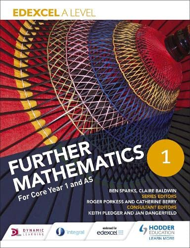 Edexcel A Level Further Mathematics Core Year 1 (AS) from Hodder Education