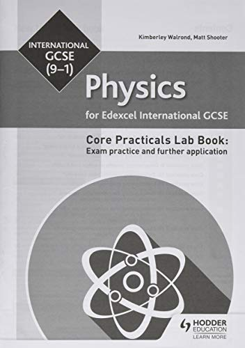 Edexcel International GCSE (9-1) Physics Student Lab Book: Exam practice and further application from Hodder Education