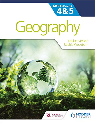 Geography for the IB MYP 4&5: by Concept from Hodder Education