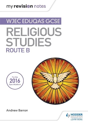 My Revision Notes WJEC Eduqas GCSE Religious Studies Route B from Hodder Education