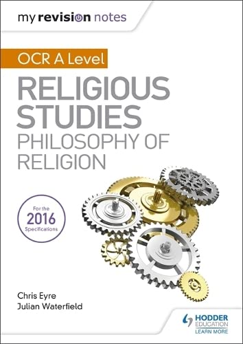 My Revision Notes OCR A Level Religious Studies: Philosophy of Religion (My Revision Notes Religious St) from Hodder Education