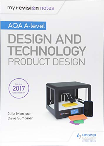 My Revision Notes: AQA A Level Design and Technology: Product Design from Hodder Education