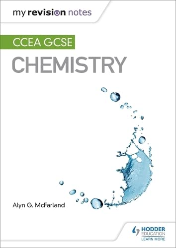 My Revision Notes: CCEA GCSE Chemistry from Hodder Education