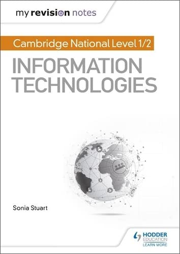 My Revision Notes: Cambridge National Level 1/2 Certificate in Information Technologies from Hodder Education