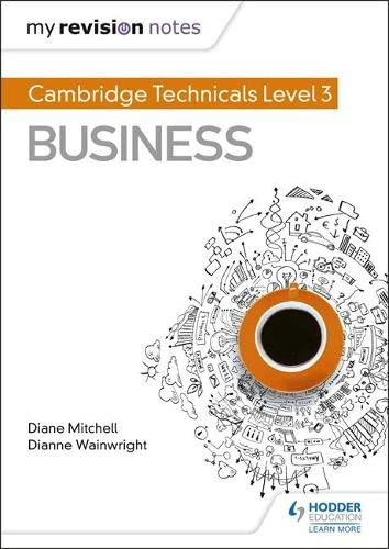 My Revision Notes: Cambridge Technicals Level 3 Business from Hodder Education