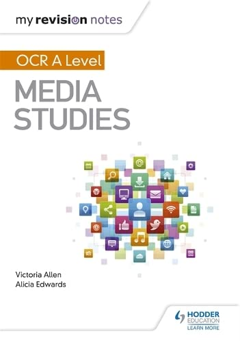 My Revision Notes: OCR A Level Media Studies from Hodder Education