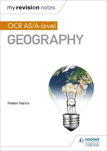 My Revision Notes: OCR AS/A-level Geography from Hodder Education