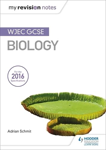 My Revision Notes: WJEC GCSE Biology from Hodder Education
