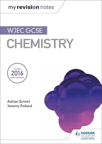 My Revision Notes: WJEC GCSE Chemistry from Hodder Education