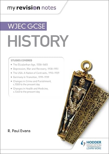 My Revision Notes: WJEC GCSE History from Hodder Education