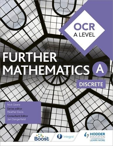 OCR A Level Further Mathematics Discrete from Hodder Education