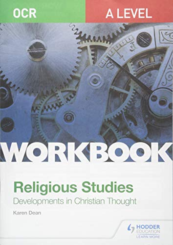 OCR A Level Religious Studies: Developments in Christian Thought Workbook from Hodder Education
