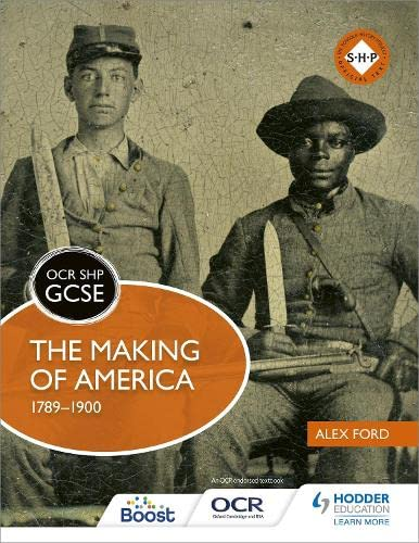 OCR GCSE History SHP: The Making of America 1789-1900 from Hodder Education