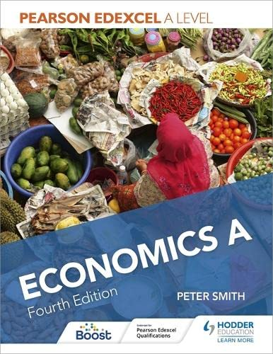 Pearson Edexcel A level Economics A Fourth Edition from Hodder Education