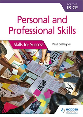 Personal and professional skills for the IB CP: Skills for Success from Hodder Education