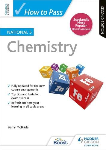 How to Pass National 5 Chemistry: Second Edition from Hodder Gibson