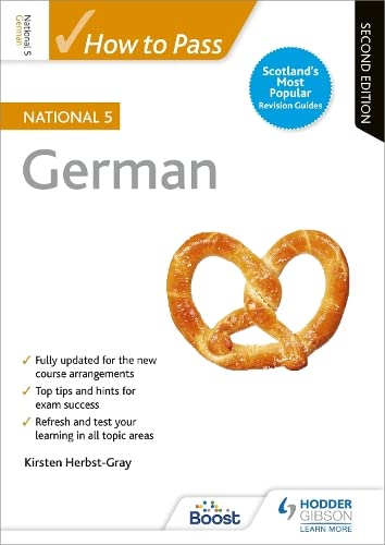 How to Pass National 5 German: Second Edition from Hodder Gibson