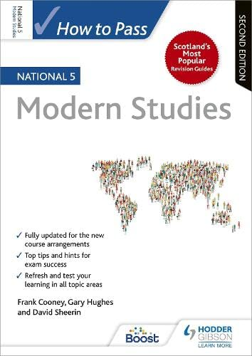 How to Pass National 5 Modern Studies: Second Edition from Hodder Gibson